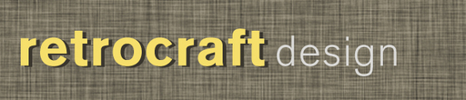 News from Retrocraft Design March 2015