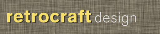 News from Retrocraft Design May 2015